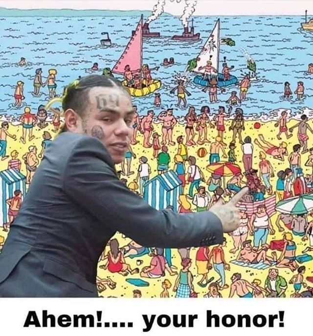 6ix9ine Where's Waldo ?
