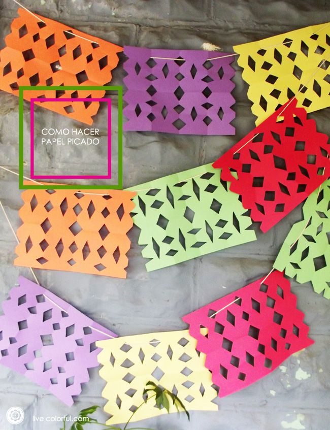DIY: Easy Punched Paper using Colored paper sheets.  Como hacer papel picado super fácil de hacer usando hojas de papel de colores. Tutorial en LiveColorful.Co