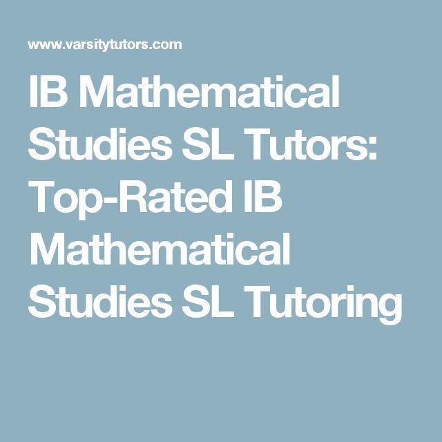 IB Mathematical Studies SL Tutors: Top-Rated IB Mathematical Studies SL Tutoring