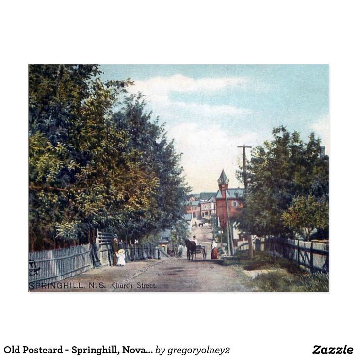 Old Postcard - Springhill, Nova Scotia