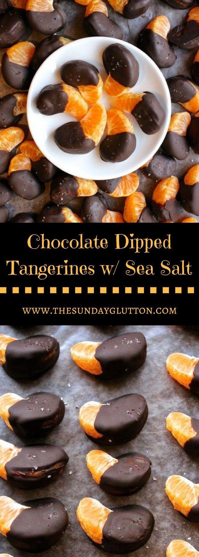 Chocolate Dipped Tangerines, finished with a little sea salt, are a quick, easy and elegant dessert or snack. They require less than 5 ingredients and less than 30 minutes of hands-on time. Sweetness from the chocolate and a little bite from finishing salt compliment the sweet and tart flavors of the tangerines. And you can't beat the presentation!