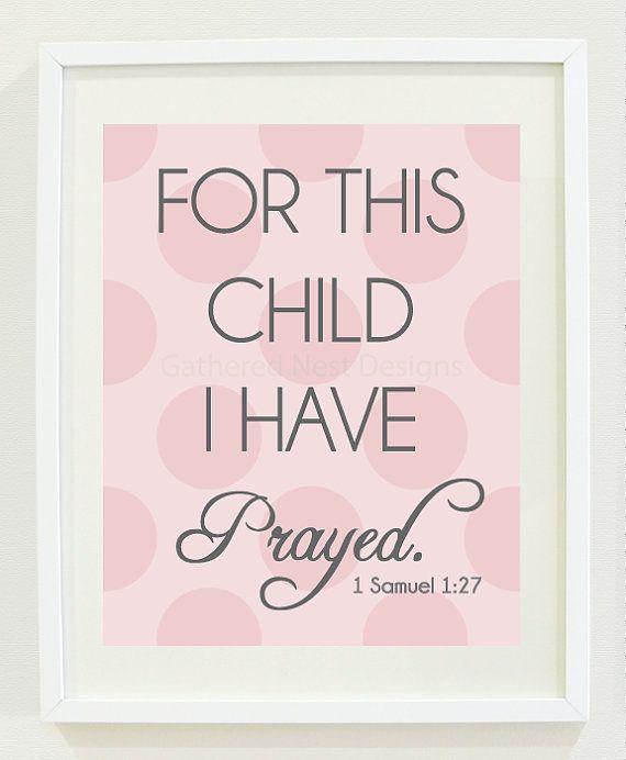 For This Child I Have Prayed Print - for Nursery, Kids Room or Home Decor - 8x10 - Light Pink Polka Dot - 1 Samuel 1:27