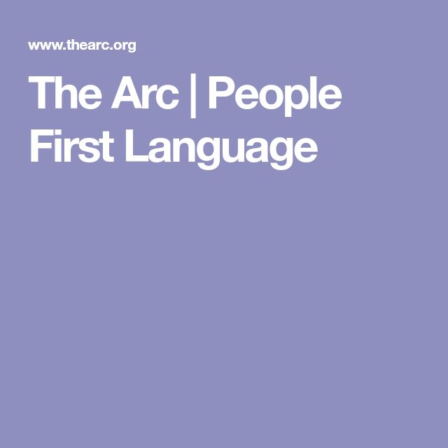 The Arc | People First Language