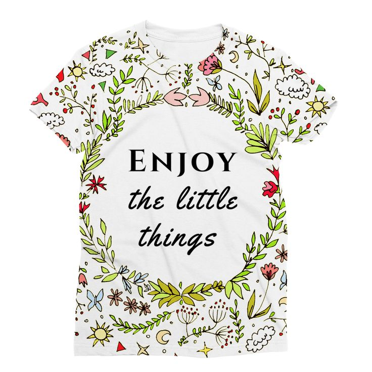 Enjoy the little things Sublimation T-Shirt