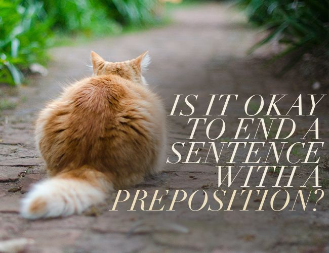 If you've ever written yourself into a corner fretting over the preposition rule, breathe deep. Ending a sentence with a preposition is okay (with caveats).