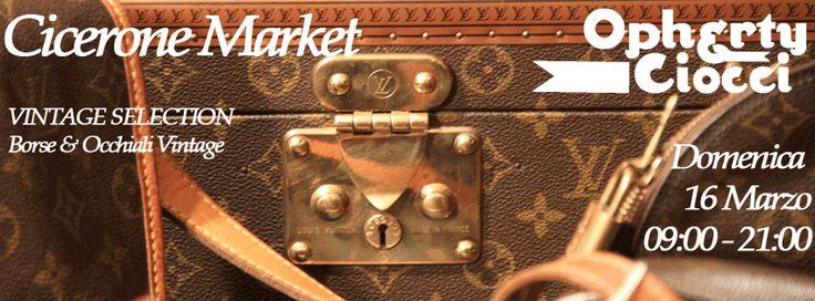 VINTAGE SELECTION; #occhiali & #borse firmate dagli anni 60 ad oggi direttamente al #Cicerone #Market - HOTEL CICERONE (dietro piazza Cavour) Domenica, 16 Marzo,dalle 10.00 alle 20.00.   Vi aspettiamo! https://www.facebook.com/events/1411287142464207