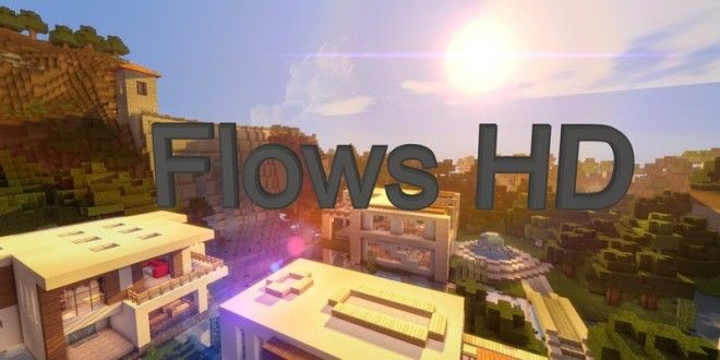 Flow U2019s Hd Texture Pack 1 8  1 7 10 And 1 7 2
