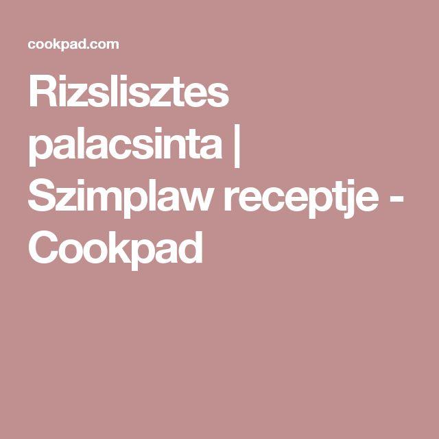 Rizslisztes palacsinta | Szimplaw receptje - Cookpad