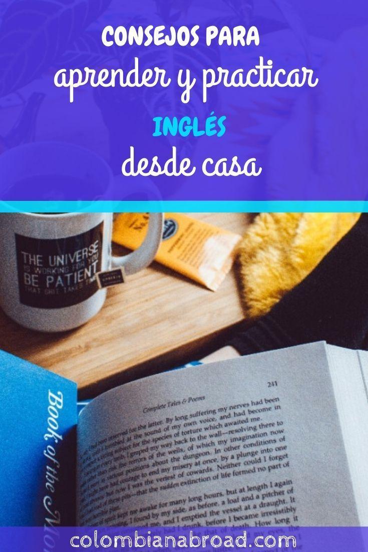 8 Consejos Para Aprender Inglés Fácil Desde Casa Colombian Abroad Como Aprender Ingles Basico Aprender Inglés Ingles