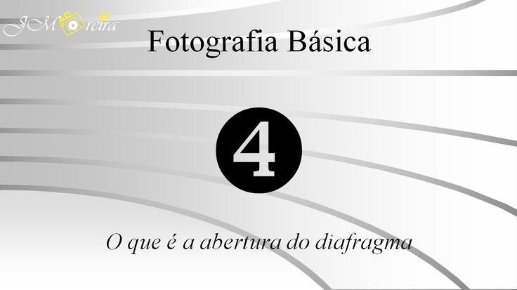 Aula 4 - A abertura do diafragma