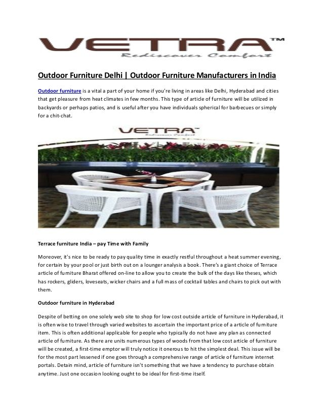 If you wish to look forward to the best media news Vetra Furniture then you should definitely visit us. You can read Press Release on our garden furniture, wicker furniture…etc.