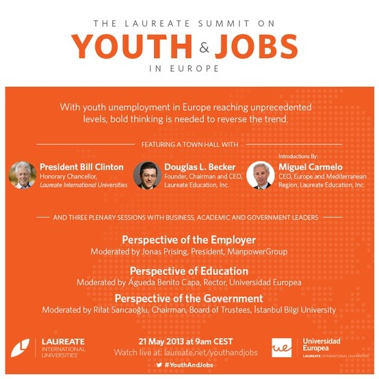 Watch live on 21 May, 9am CEST: President Bill Clinton will visit Universidad Europea along with business, government and academic leaders to discuss solutions for youth unemployment in Europe. http://laureate.net/youthandjobs