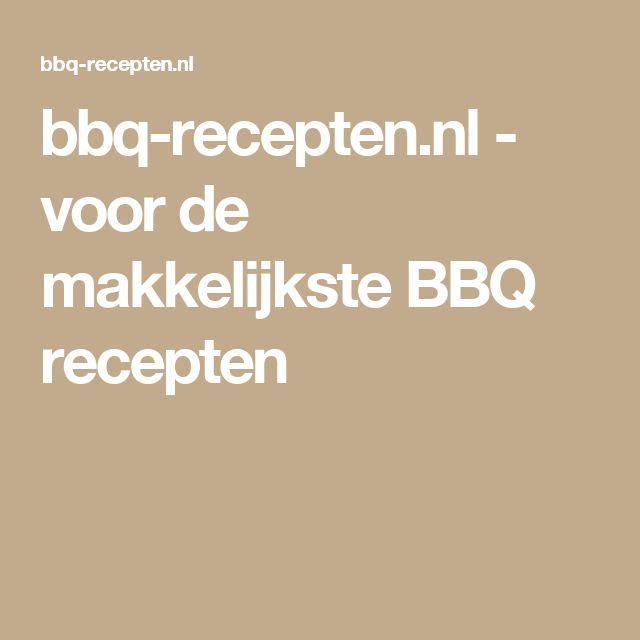 bbq-recepten.nl - voor de makkelijkste BBQ recepten