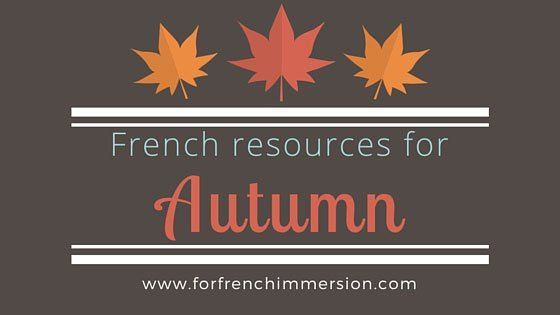 French Fall Resources: fall-themed resources for your French classroom!