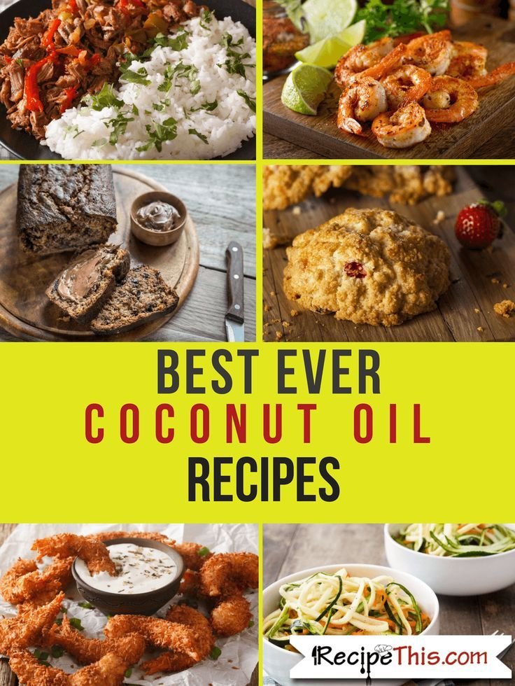 The Ultimate Guide To Extra Virgin Coconut Oil • Recipe This