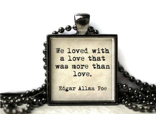 """This pendant, featuring a line from Edgar Allan Poe's """"Annabel Lee"""" is a romantic Valentine's Day gift idea."""