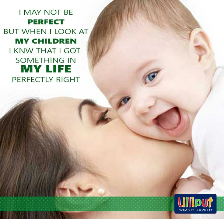 #Kids bring out the best in #mothers. #Quote