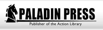 Paladin Press, Firearms, Self-Defense, Sniping, Survival, Books and DVDs