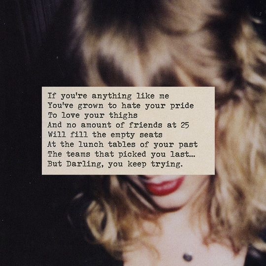 why she disappeared — If you're anything like me - Taylor Swift