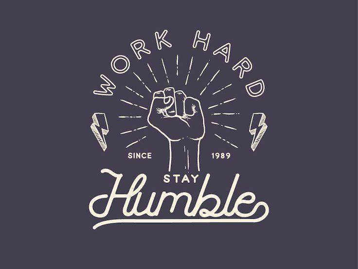 Work Hard Stay Humble by ikhsan Rahandono