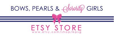 VISIT THE NEW ETSY STORE!  Bows, Pearls & Sorority Girls