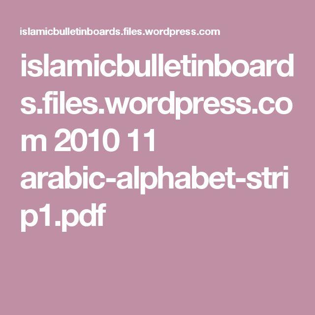 islamicbulletinboards.files.wordpress.com 2010 11 arabic-alphabet-strip1.pdf