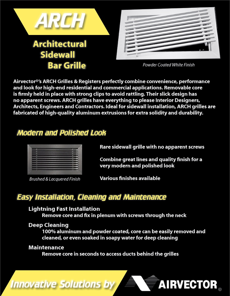 Airvector® ARCH - Architectural Sidewall Grilles & Registers perfectly combine convenience, performance and look for high-end residential and commercial applications.