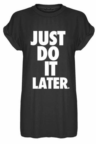 bfc87bc5ecae New Womens Sports Just Do It Later Baggy Oversize Turn up Sleeve T Shirt  Ladies Plus
