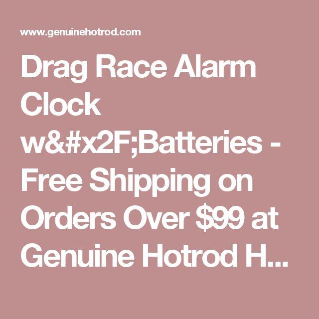 Drag Race Alarm Clock W Batteries Alarm Clock Drag Race Clock