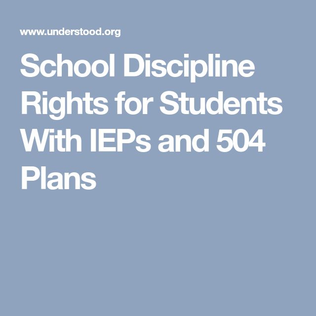 School Discipline Rights for Students With IEPs and 504 Plans