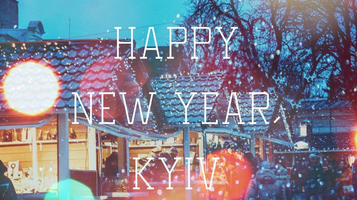Happy New Year | KYIV