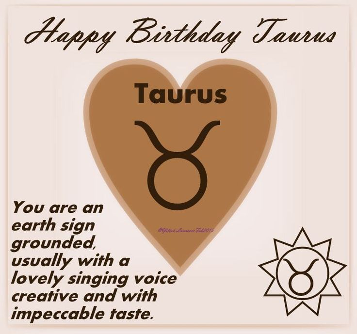 Celebrating #Taurus  because you are Terrific ♥
