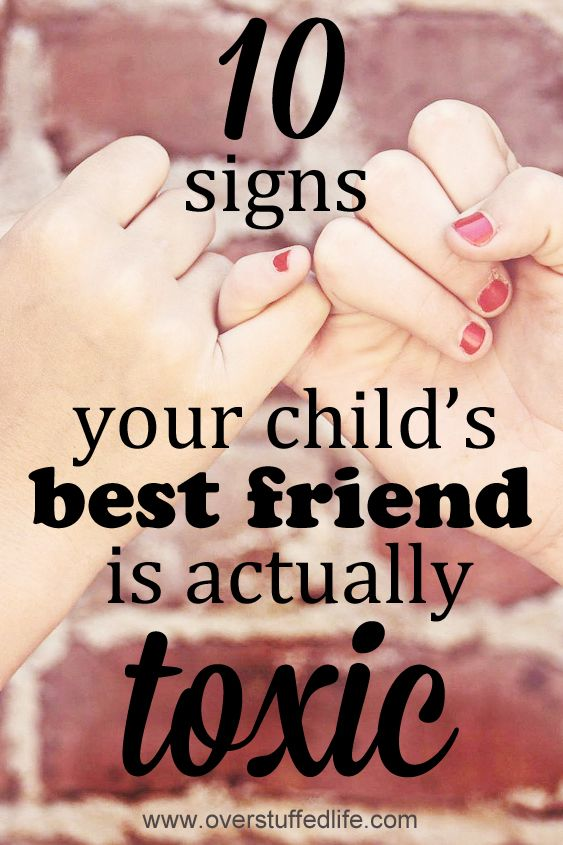 Are you worried your child might be in a toxic friendship? These 10 signs will help you determine whether or not your kid's friend is actually toxic. #overstuffedlife