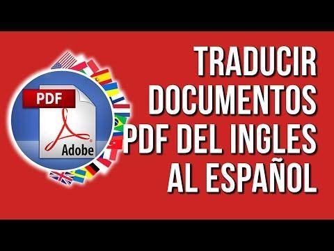 Como Traducir Documentos Pdf De Ingles A Español 2020 Youtube Español Ingles Documento Pdf Español