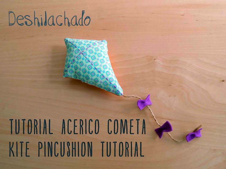 Deshilachado: Tutoriales alfileteros/Pincushion tutorials