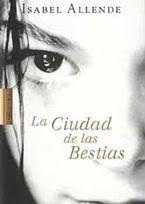 """""""Memorias del águila y el jaguar"""" de Isabel Allende. Libro I """"La ciudad de las bestias"""" Karla te extraño demasiado. Omar gracias por el cuento... Una lágrima corre por mis ojos!"""