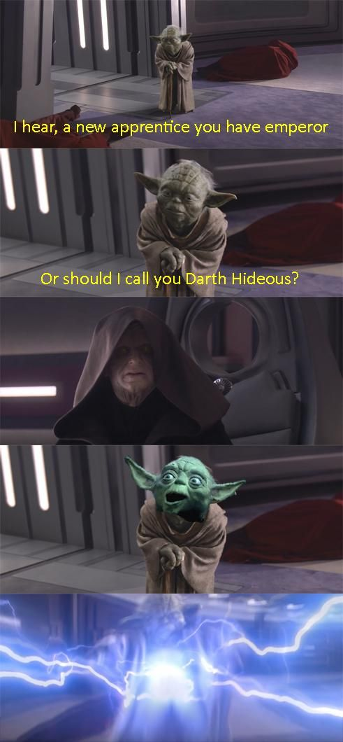 Your arrogance blinds you Master Yoda : PrequelMemes
