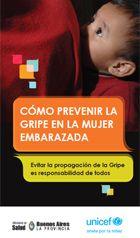 Como prevenir la gripe en la mujer embarazada - UNICEF Argentina