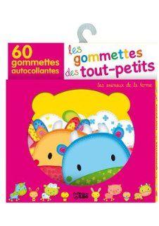 Les Gommettes des Tout-Petits : les Animaux de la Ferme - De 18 mois à 3 ans