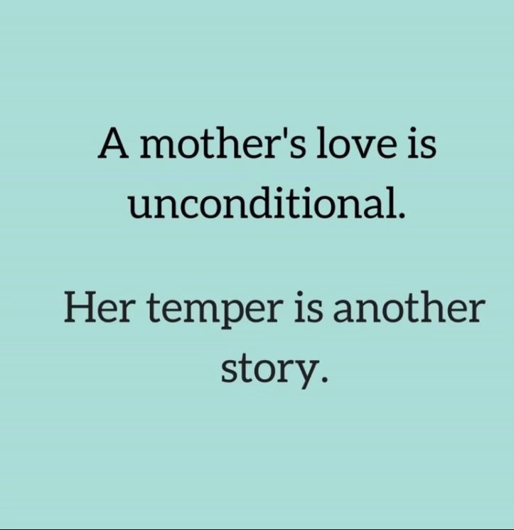 A Mothers Love Quote Mothers Love Quotes Funny Mom Quotes Mom