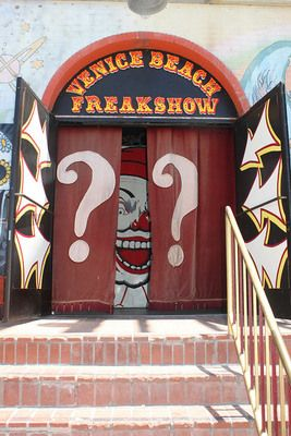 Venice Beach Freakshow. I can't wait to take the family here