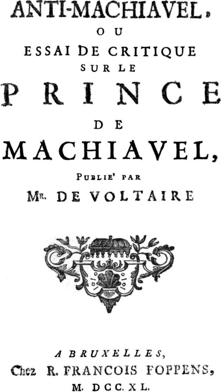 17 best images about voltaire english language a l ancien regime anti machiavel is an century essay by frederick the great king of prussia and patron of voltaire consisting of a chapter by chapter