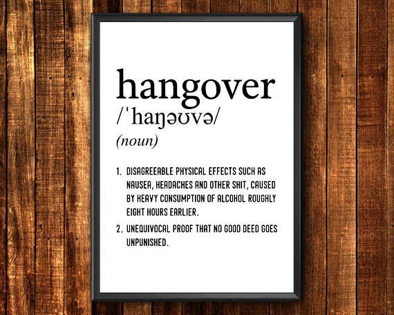Hangover Definition Print  Funny Definition Print  Hangover