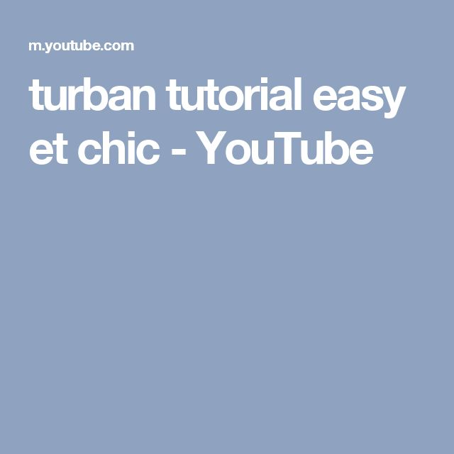 turban tutorial easy et chic - YouTube