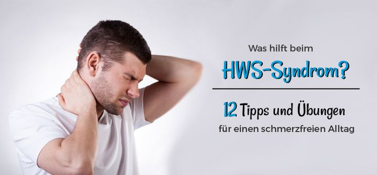 Was hilft wirklich beim HWS Syndrom? ► In diesem Artikel findest Du 12 hilfreiche Tipps sowie Übungen, um Deine Schmerzen schnell und effektiv zu lindern. ✓