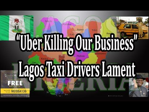 """Uber Is Killing our Business"" Lagos Taxi Drivers Lament Excerpt: ""Uber is an internet-enabled, relatively stress-free transportation system that allows passengers order for cabs wherever they are at fairly cheaper cost. The system, which started around 2014, has been widely accepted by internet-savvy Nigerians who prefer it for comfort and safety purposes."" This video: https://youtu.be/1pP-R8ugdNs"