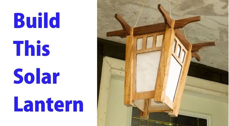 How to Build a Solar Lantern. #woodworkingprojects