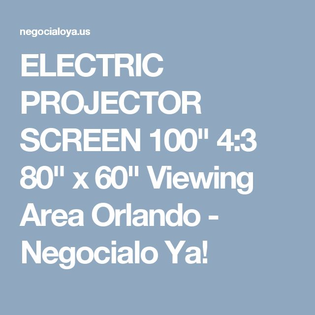 "ELECTRIC PROJECTOR SCREEN 100"" 4:3 80"" x 60"" Viewing Area Orlando - Negocialo Ya!"