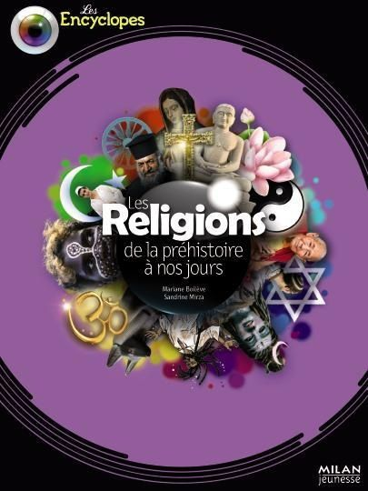 LES RELIGIONS DE LA PRÉHISTOIRE A NOS JOURS