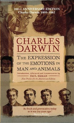 The Expression of the Emotions in Man and Animals, Anniversary Edition, Book by Charles Darwin (Paperback) | chapters.indigo.ca